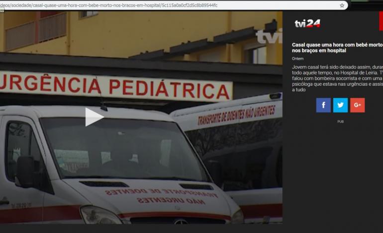 hospital-nega-veracidade-de-noticia-tvi-casal-quase-uma-hora-com-bebe-morto-nos-bracos-9607