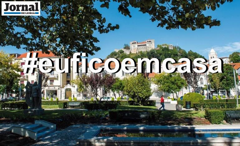 leiria-fica-em-casa-municipio-e-comunicacao-social-lancam-campanha